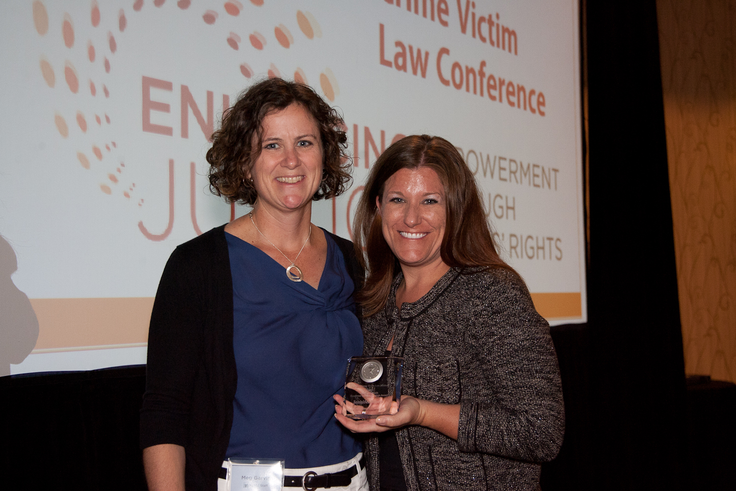 Meg Garvin with Jennifer Storm, recipient of the 2012 Gail Burns-Smith Excellence in Victim Servi...