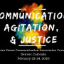 "The theme of 2020 WSCA conference is ""Communication, Agitation, and Justice."""