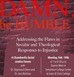 DAMN be HUMBLE: A Chamberlin Social Justice Forum
