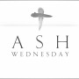 Ash Wednesday marks the beginning of Lent