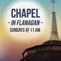 Sunday Morning Chapel Service at 11 a.m.