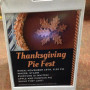 Students saw this sandwich board inviting them to the Thanksgiving Pie Fest