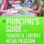 McGhee The Principal's Guide to a Powerful Library Media Program: A School Library for the 21st Century