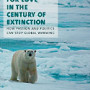 Goodstein Fighting for Love in the Century of Extinction: How Passion and Politics Can Stop Global Warming