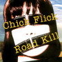 Rebensdorf Chick Flick Road Kill: A Behind-the-Scenes Odyssey Into Movie-Made America
