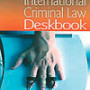 Grant International Criminal Law Deskbook