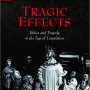 Tragic Effects: Ethics and Tragedy in the Age of Translation