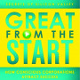 Montgomery Great From the Start: How Conscious Corporations Attract Success