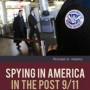 Marks Spying in America in the Post 9/11 World: Domestic Threat and the Need for Change