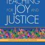 Christensen Teaching for Joy and Justice