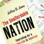 Jeffrey Jones The Unaffordable Nation: Searching for a Decent Life in America