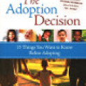 Laura Christianson The Adoption Decision: 15 Things You Want to Know Before Adopting