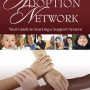 Laura Christianson The Adoption Network: Your Guide to Starting a Support System