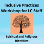 Inclusive Practices workshop for LC Staff