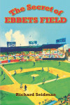 The Secret of Ebbets Field