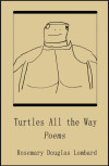 Turtles All The Way: Poems